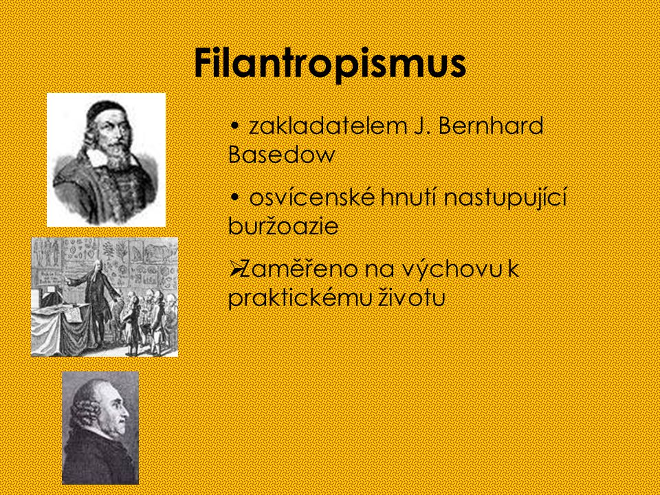 Filantropismus zakladatelem J. Bernhard Basedow