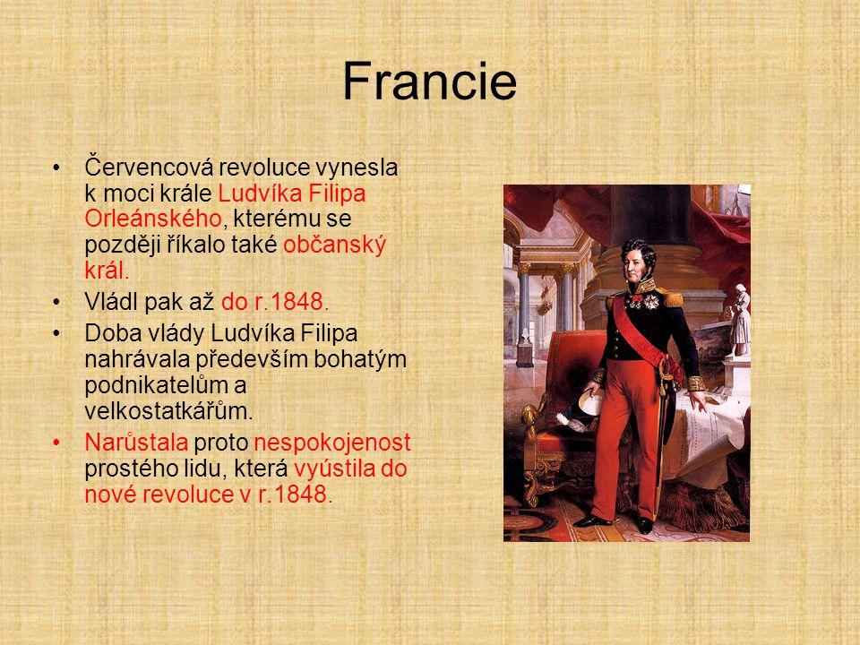 Francie Červencová revoluce vynesla k moci krále Ludvíka Filipa Orleánského, kterému se později říkalo také občanský král.