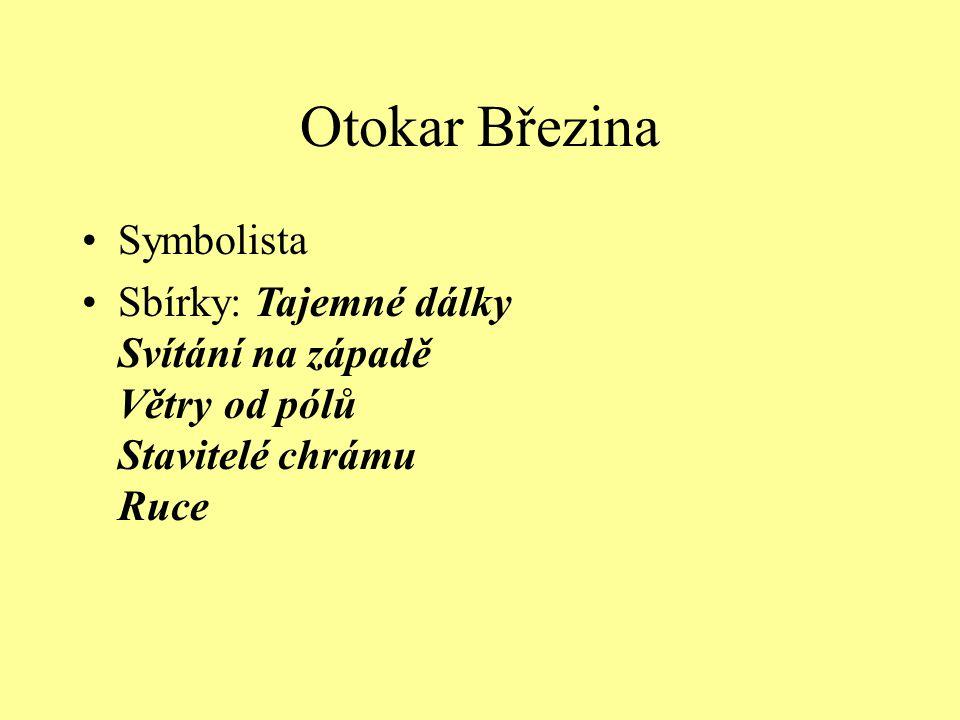 Otokar Březina Symbolista