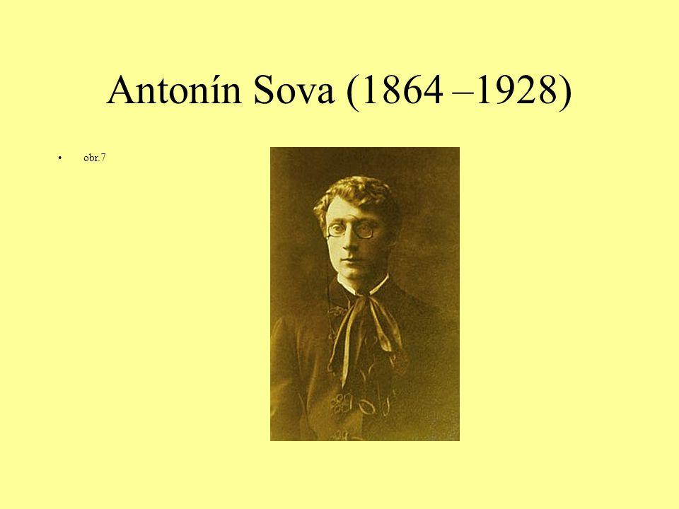 Antonín Sova (1864 –1928) obr.7