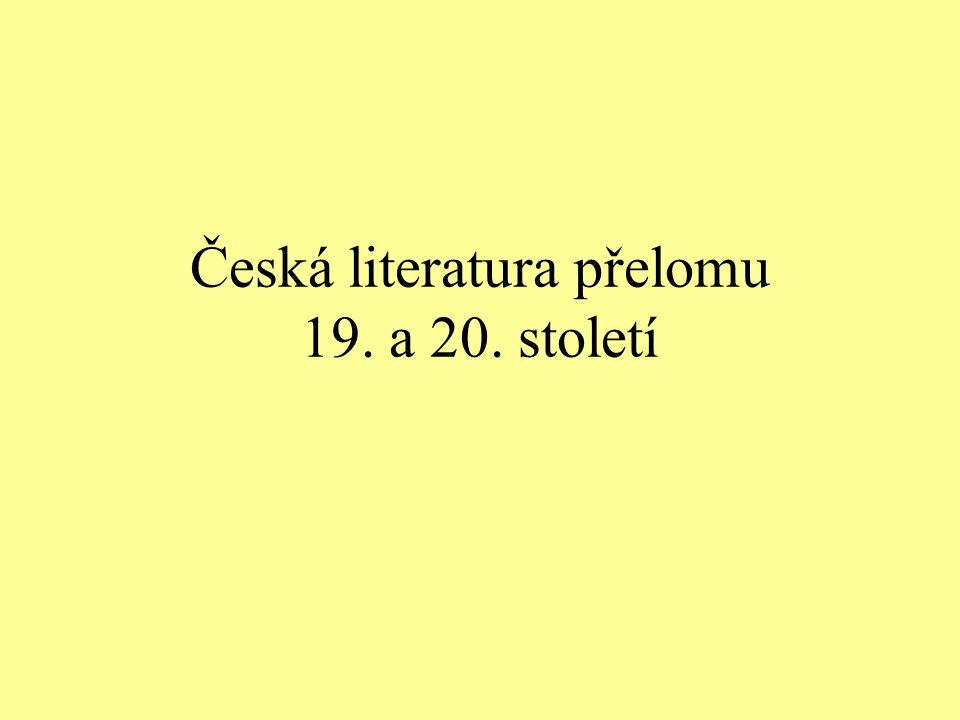 Česká literatura přelomu 19. a 20. století