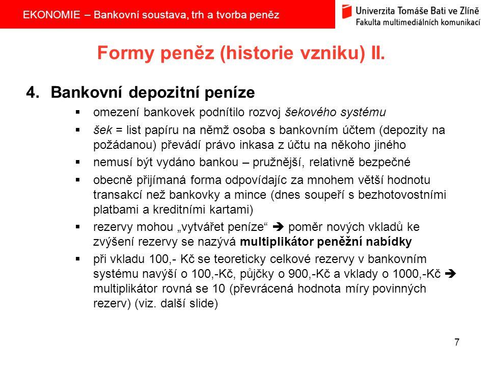 Formy peněz (historie vzniku) II.
