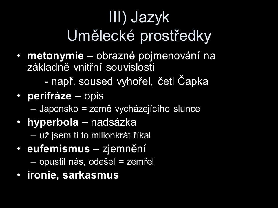 III) Jazyk Umělecké prostředky