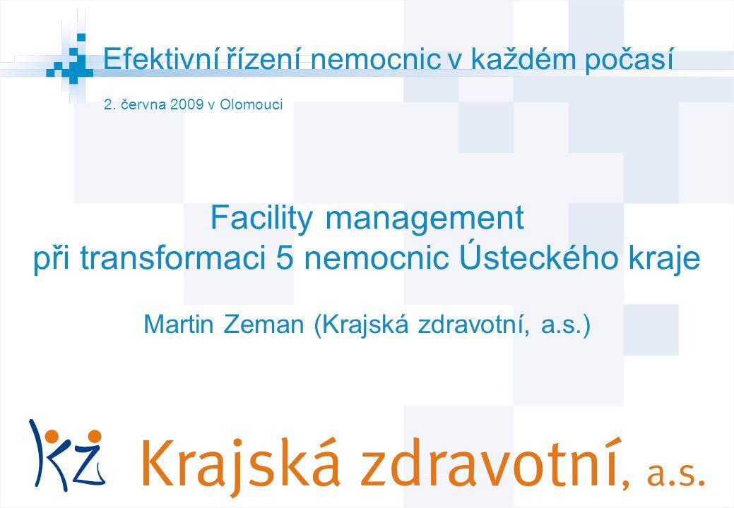 Facility management při transformaci 5 nemocnic Ústeckého kraje