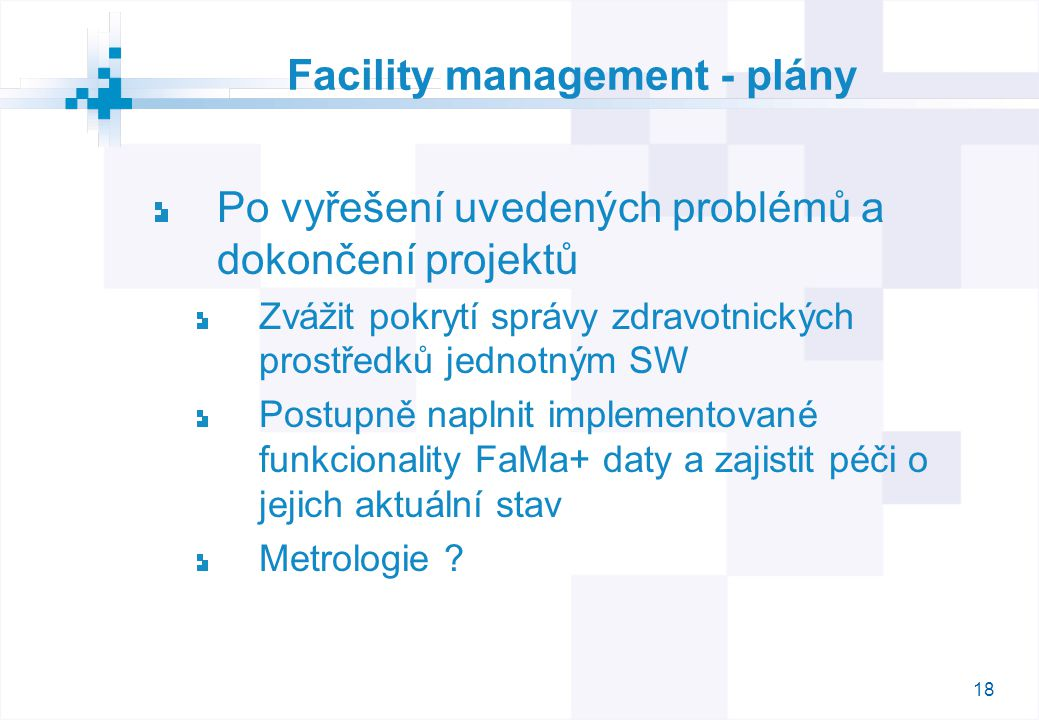 Facility management - plány
