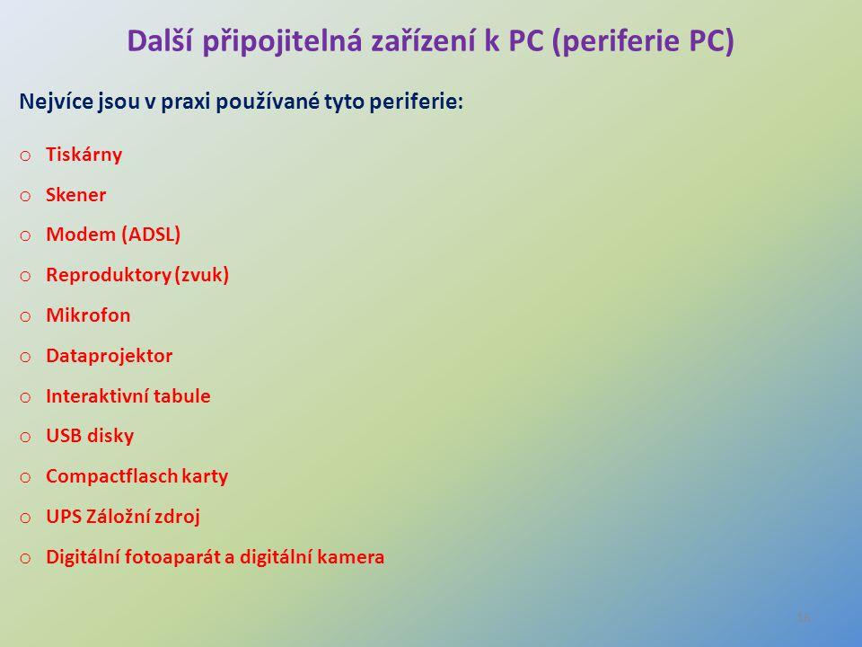 Další připojitelná zařízení k PC (periferie PC)
