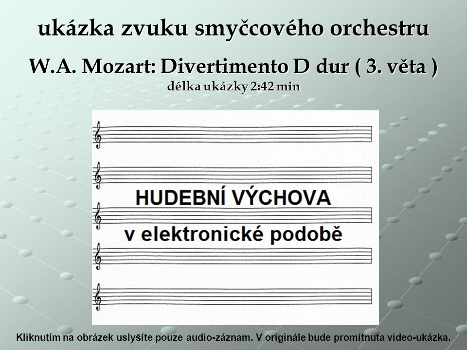 ukázka zvuku smyčcového orchestru