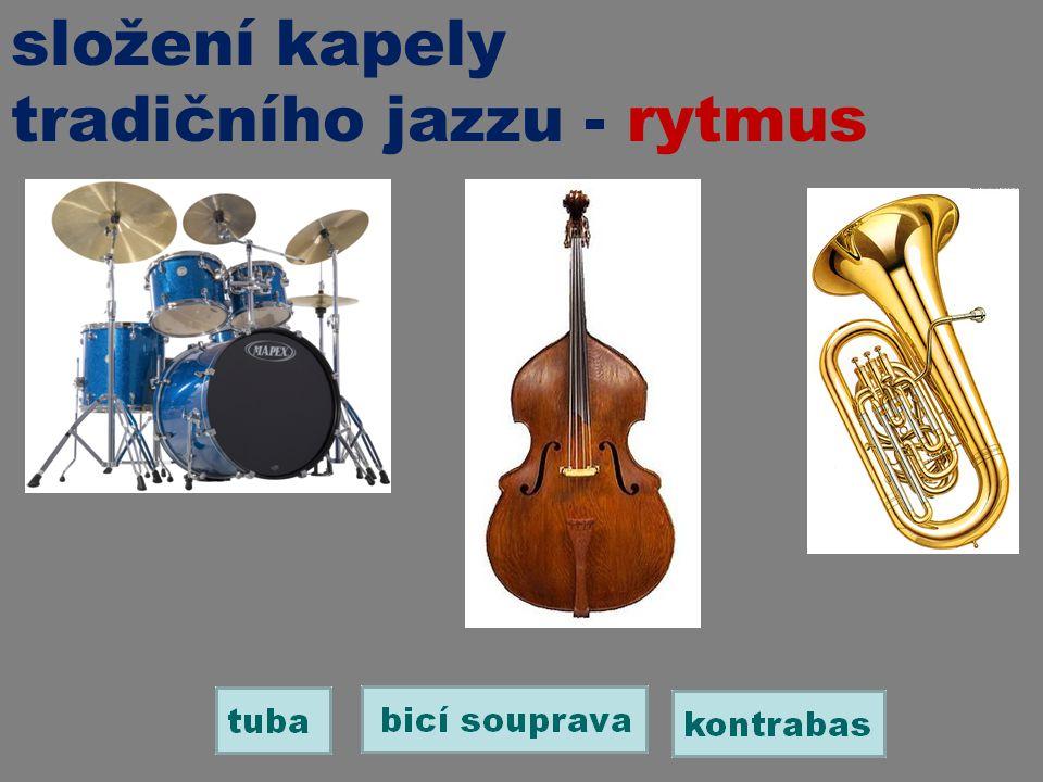 složení kapely tradičního jazzu - rytmus