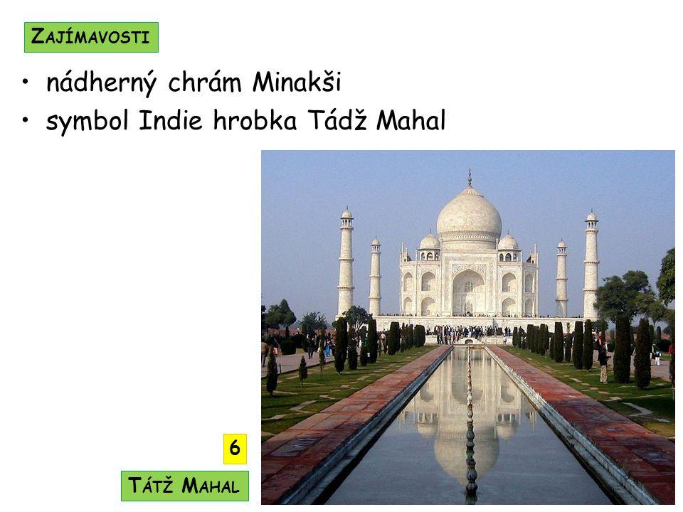 nádherný chrám Minakši symbol Indie hrobka Tádž Mahal