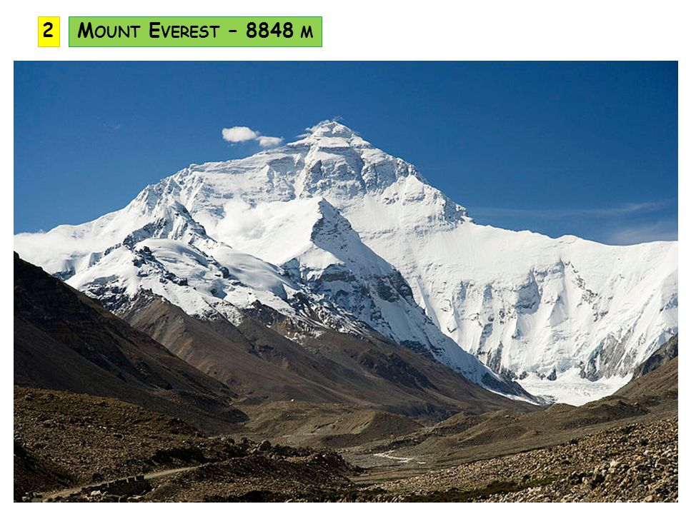 2 Mount Everest – 8848 m