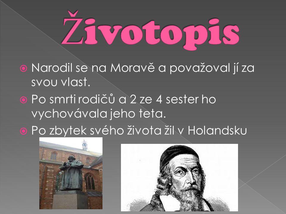 Životopis Narodil se na Moravě a považoval jí za svou vlast.