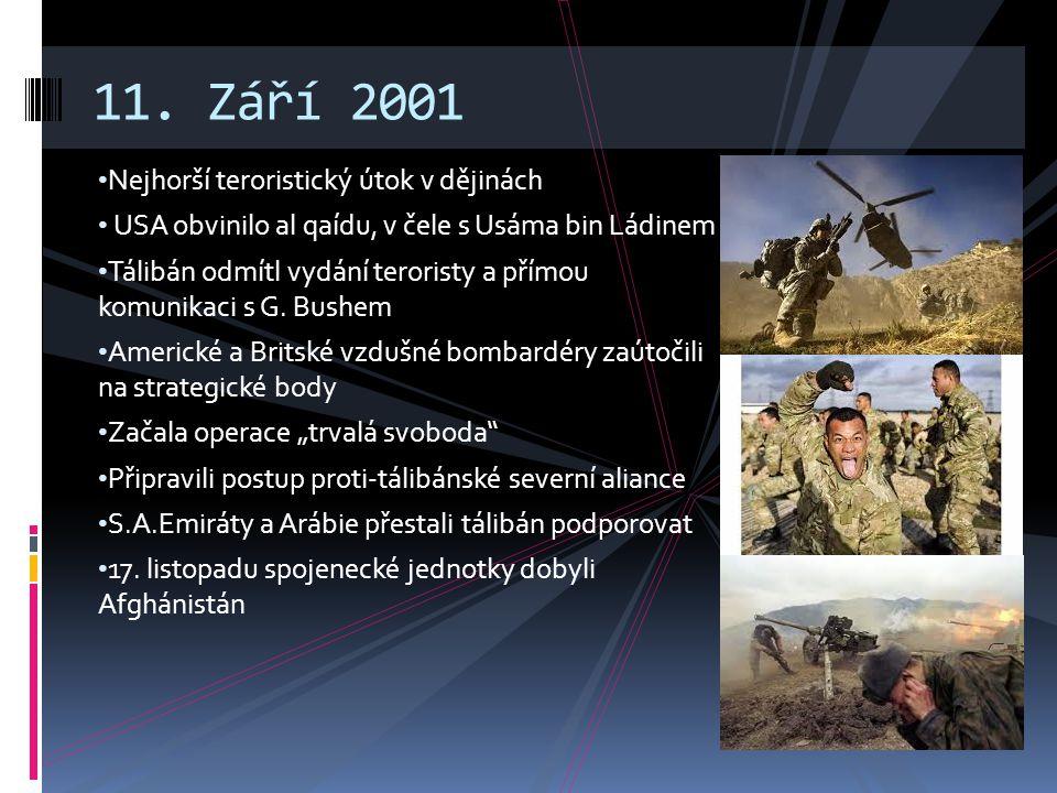 11. Září 2001 Nejhorší teroristický útok v dějinách
