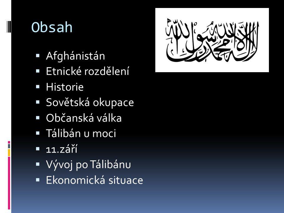 Obsah Afghánistán Etnické rozdělení Historie Sovětská okupace