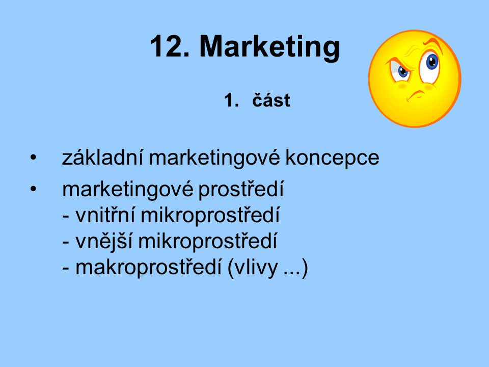 12. Marketing základní marketingové koncepce