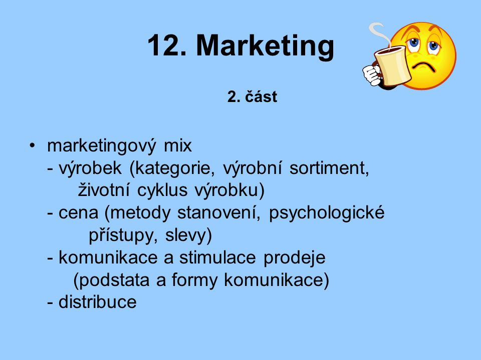 12. Marketing 2. část.
