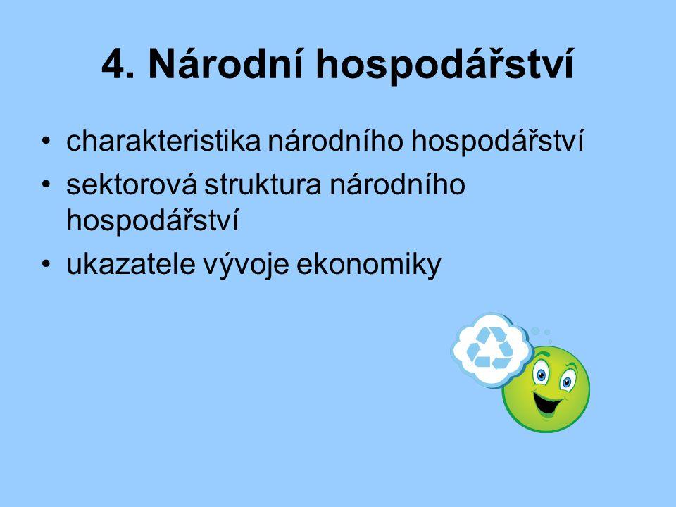 4. Národní hospodářství charakteristika národního hospodářství