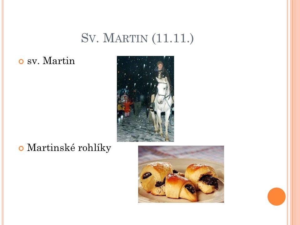 Sv. Martin (11.11.) sv. Martin Martinské rohlíky