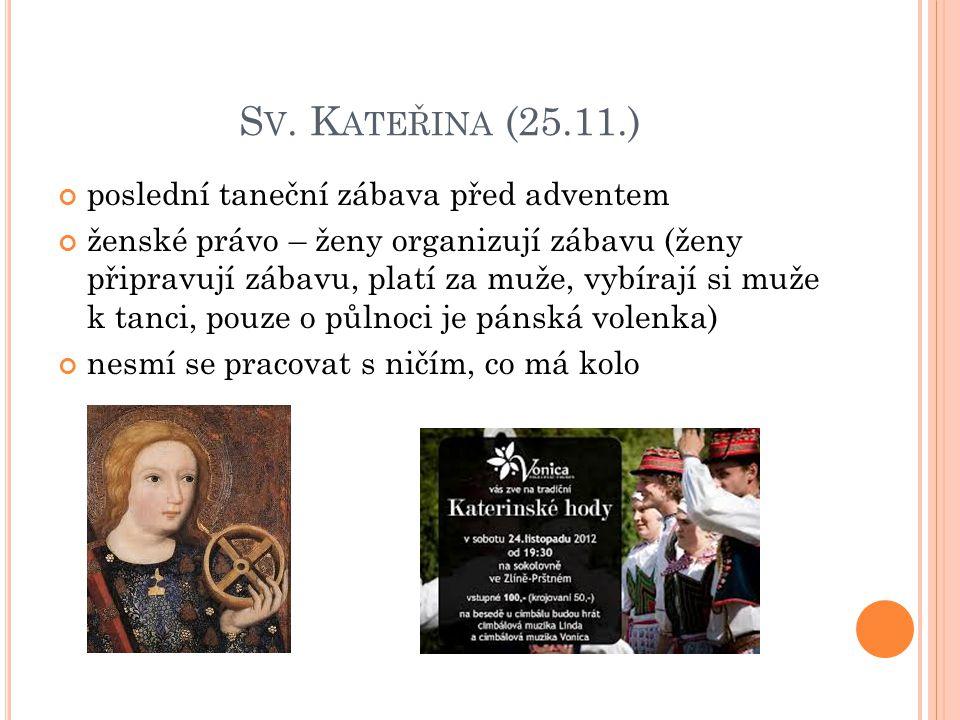Sv. Kateřina (25.11.) poslední taneční zábava před adventem
