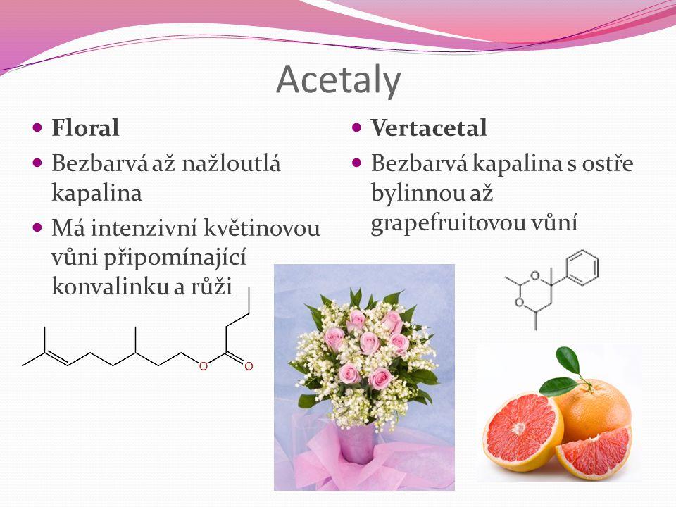 Acetaly Floral Bezbarvá až nažloutlá kapalina