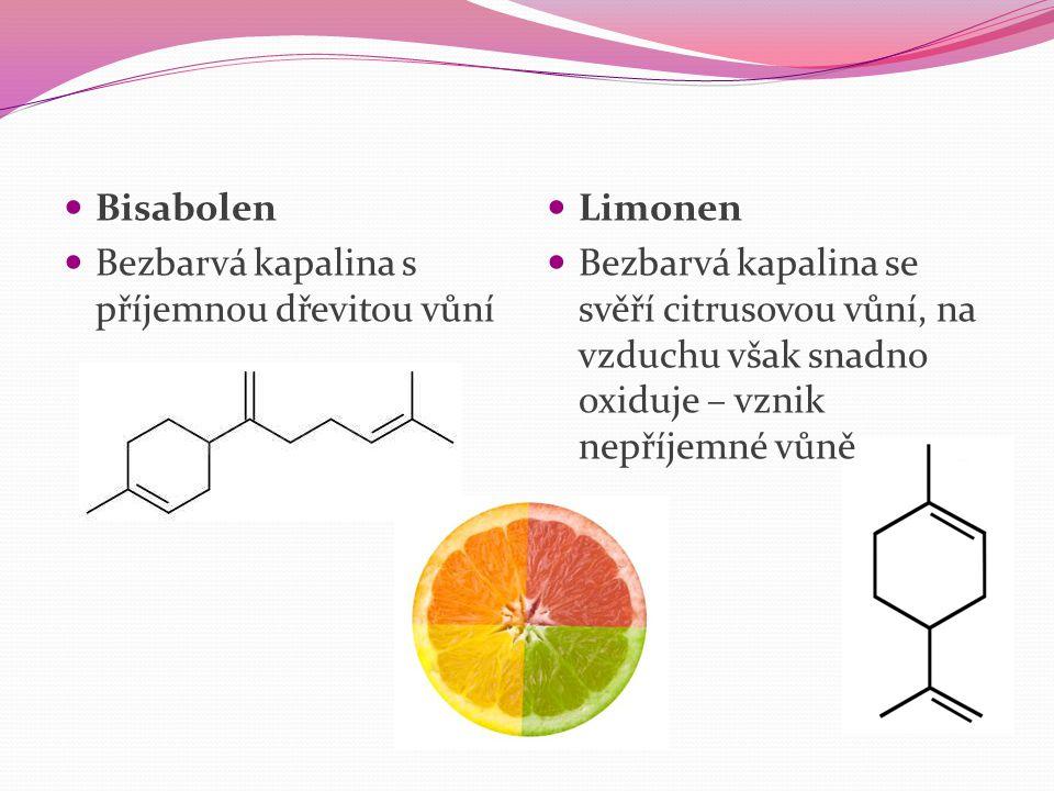 Bisabolen Bezbarvá kapalina s příjemnou dřevitou vůní. Limonen.