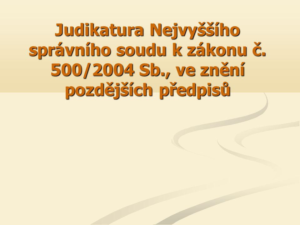 Judikatura Nejvyššího správního soudu k zákonu č. 500/2004 Sb