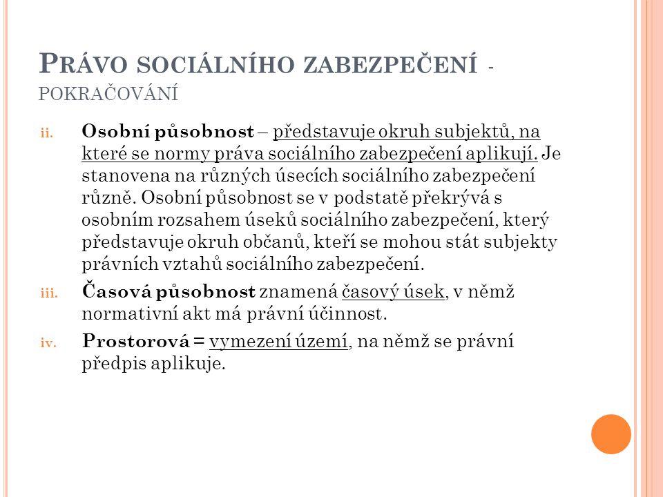 Právo sociálního zabezpečení - pokračování