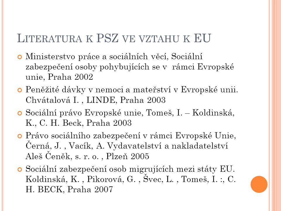 Literatura k PSZ ve vztahu k EU