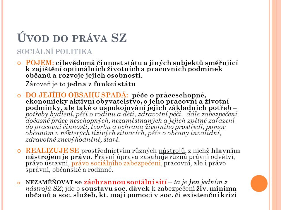 Úvod do práva SZ SOCIÁLNÍ POLITIKA