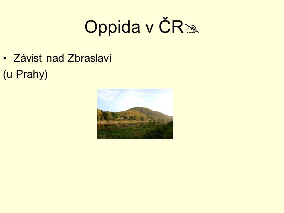 Oppida v ČR Závist nad Zbraslaví (u Prahy)