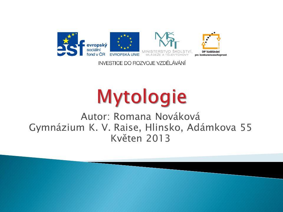 Mytologie Autor: Romana Nováková