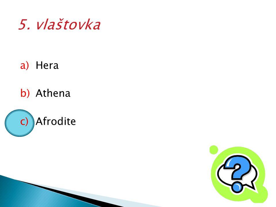 5. vlaštovka Hera Athena Afrodite