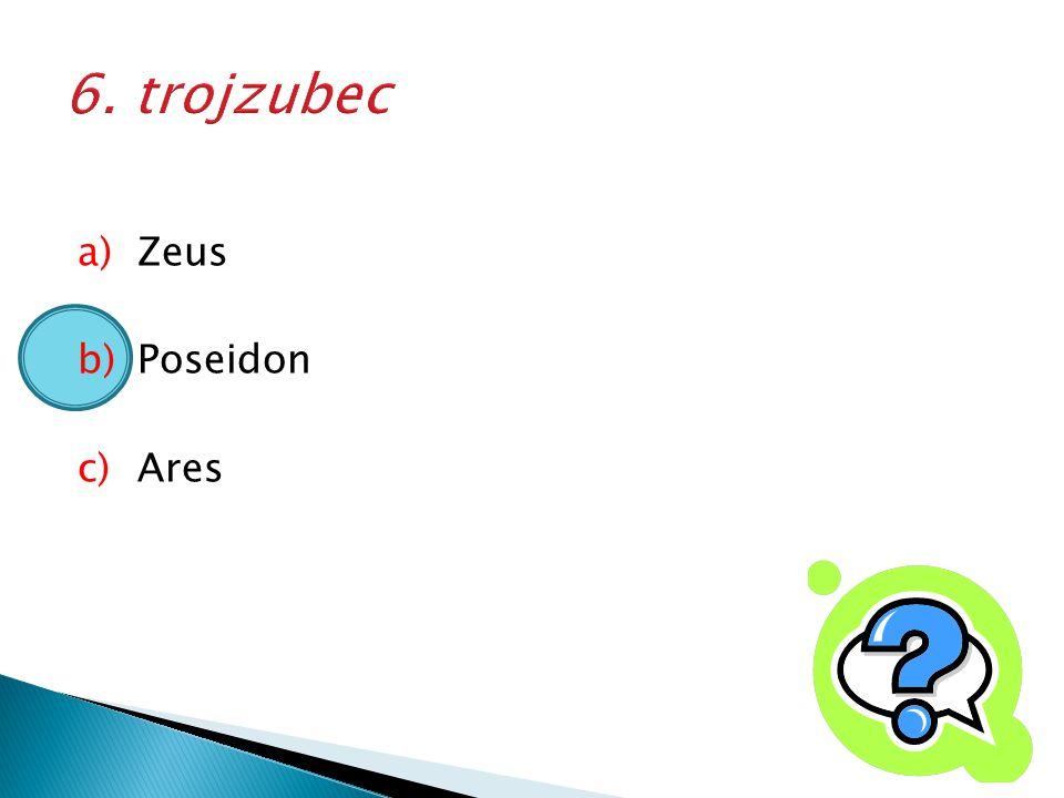 6. trojzubec Zeus Poseidon Ares