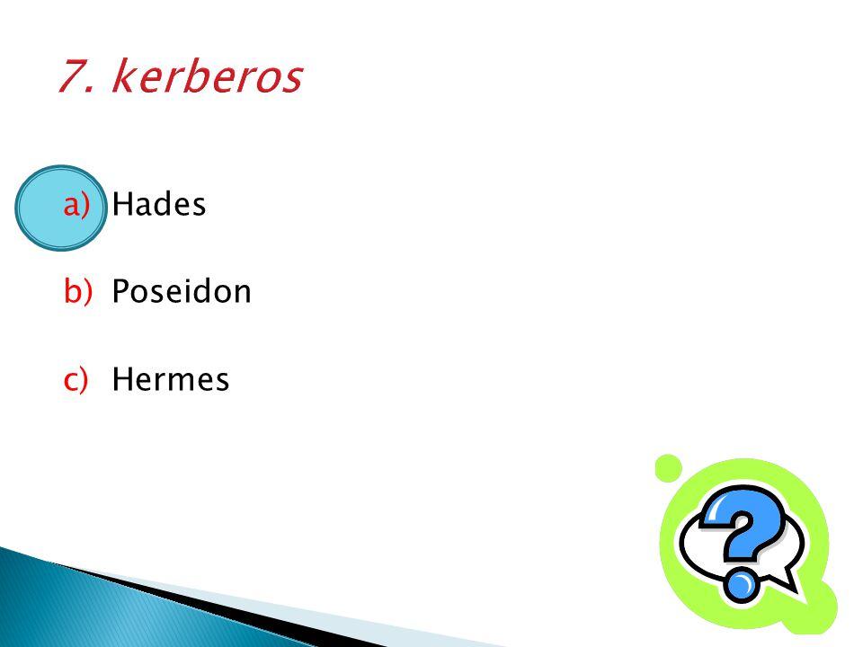 7. kerberos Hades Poseidon Hermes