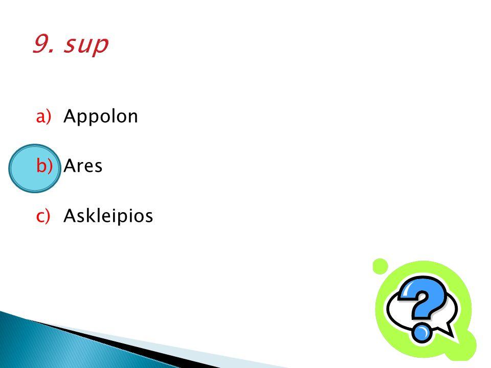 9. sup Appolon Ares Askleipios