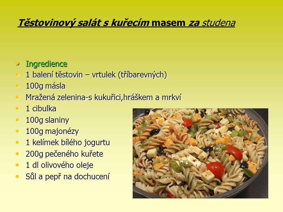 Těstovinový salát s kuřecím masem za studena