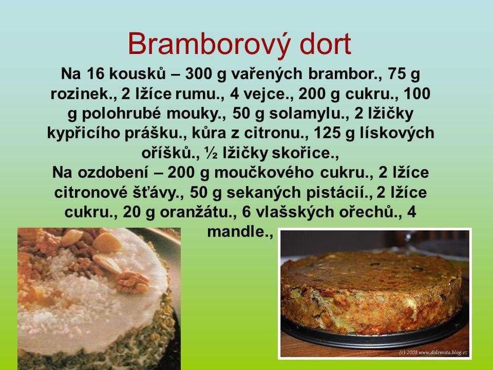 Bramborový dort