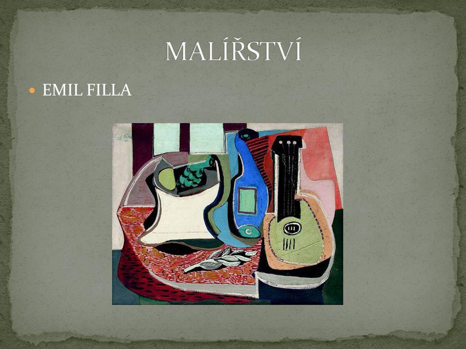 MALÍŘSTVÍ EMIL FILLA