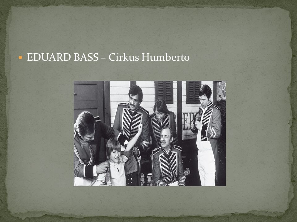 EDUARD BASS – Cirkus Humberto