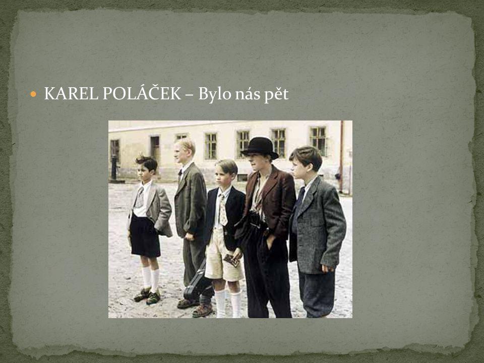 KAREL POLÁČEK – Bylo nás pět