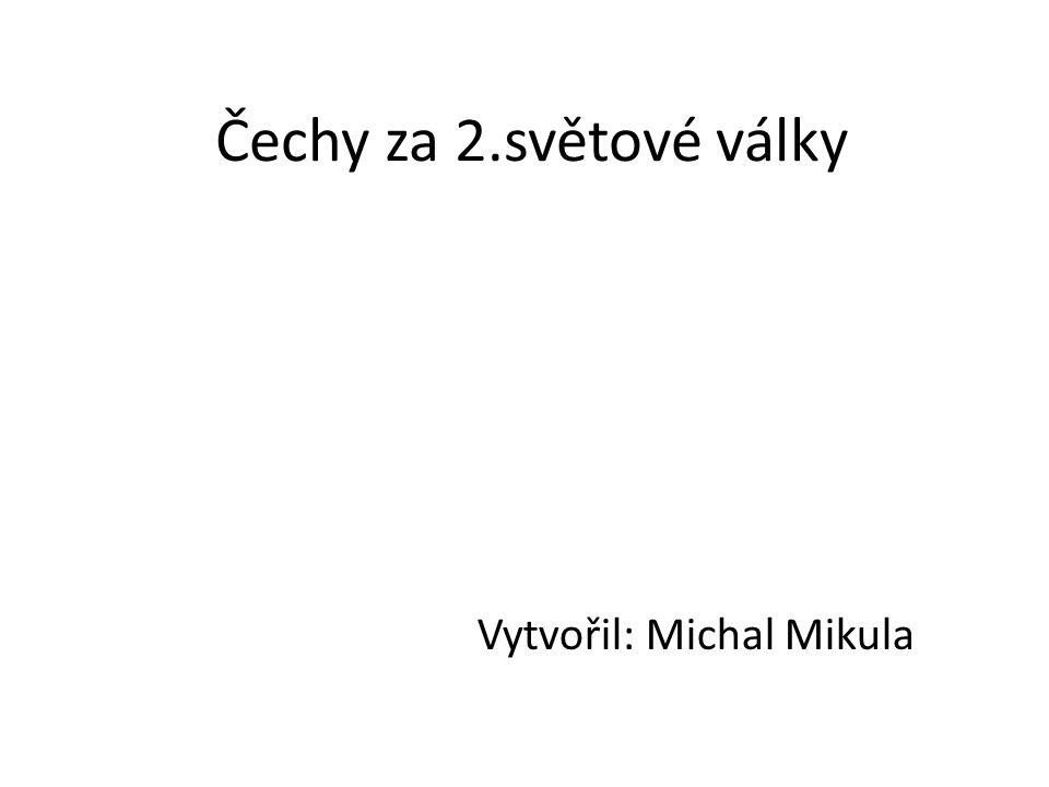 Vytvořil: Michal Mikula