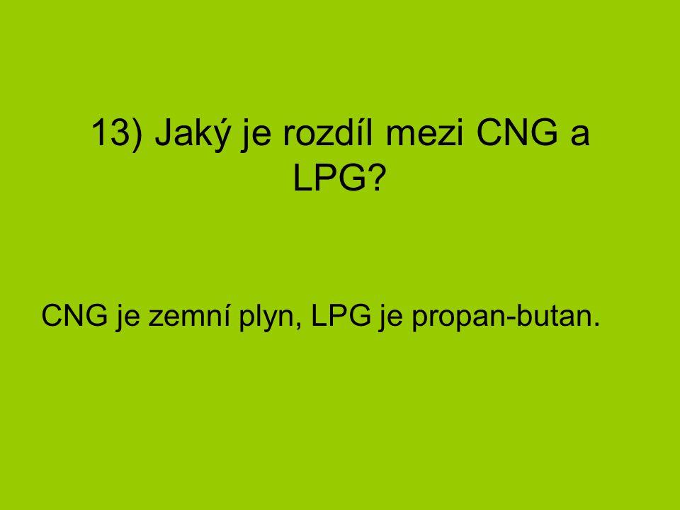 13) Jaký je rozdíl mezi CNG a LPG