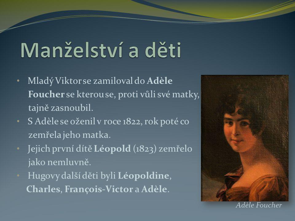 Manželství a děti Mladý Viktor se zamiloval do Adèle