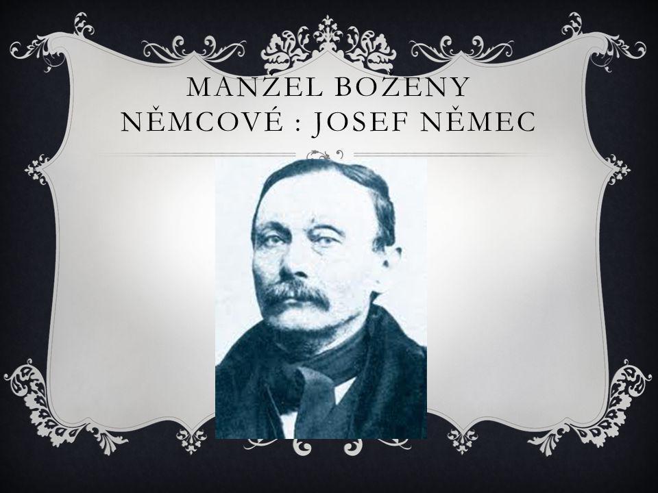 Manžel Boženy Němcové : Josef Němec