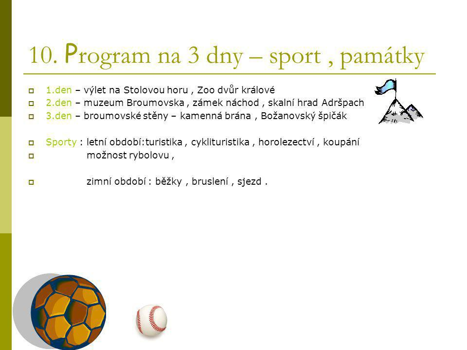 10. Program na 3 dny – sport , památky