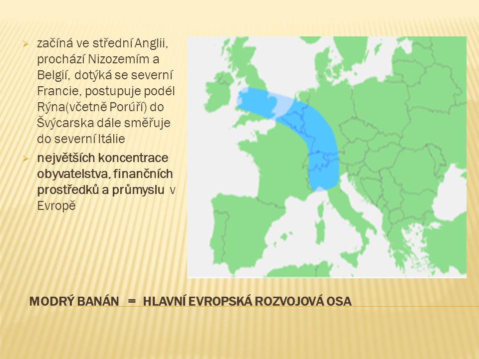 Modrý banán = Hlavní evropská rozvojová osa