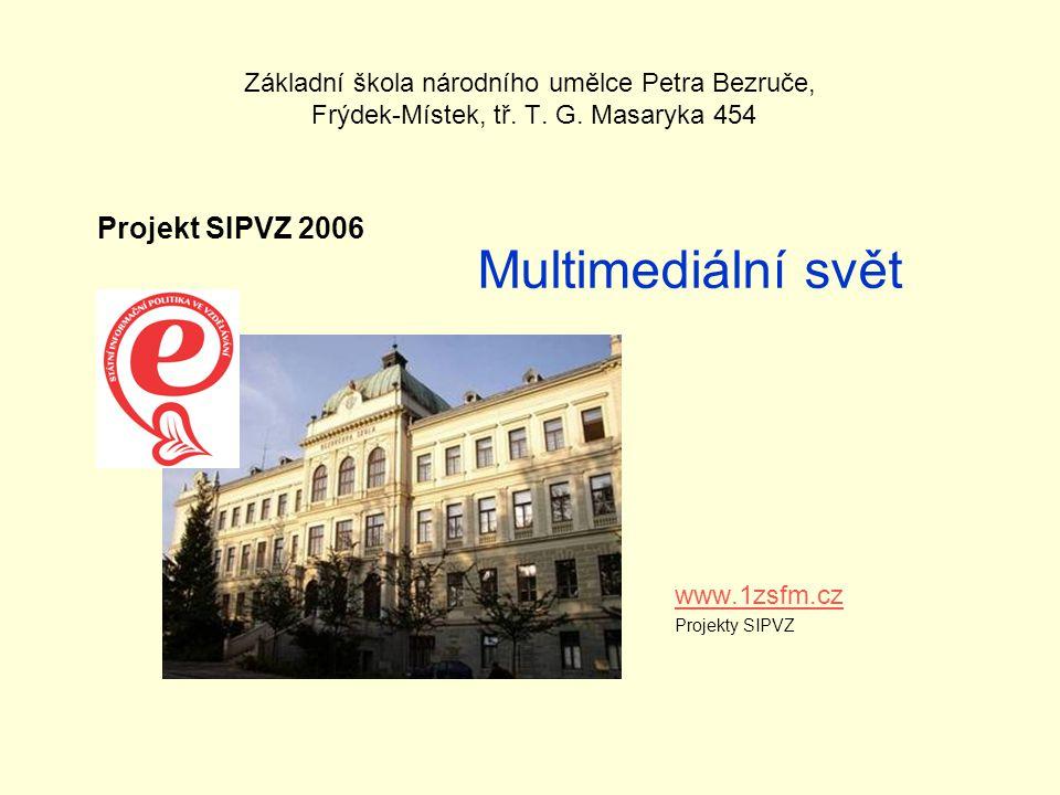 Multimediální svět Projekt SIPVZ 2006