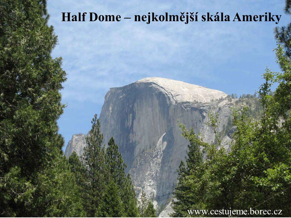Half Dome – nejkolmější skála Ameriky