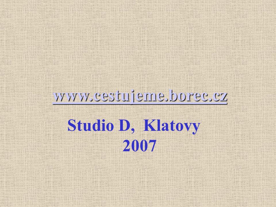 www.cestujeme.borec.cz Studio D, Klatovy 2007