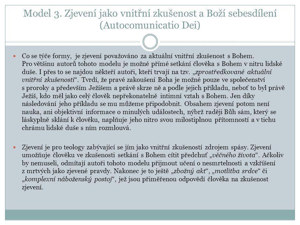 Model 3. Zjevení jako vnitřní zkušenost a Boží sebesdílení (Autocomunicatio Dei)
