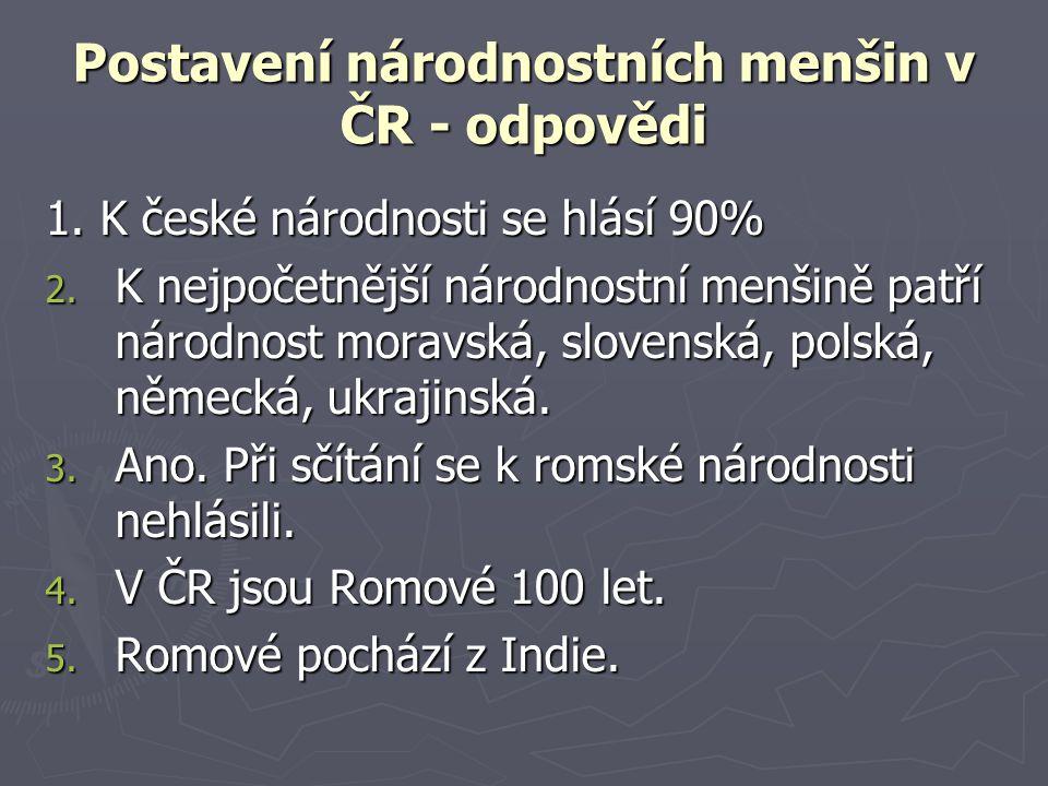 Postavení národnostních menšin v ČR - odpovědi